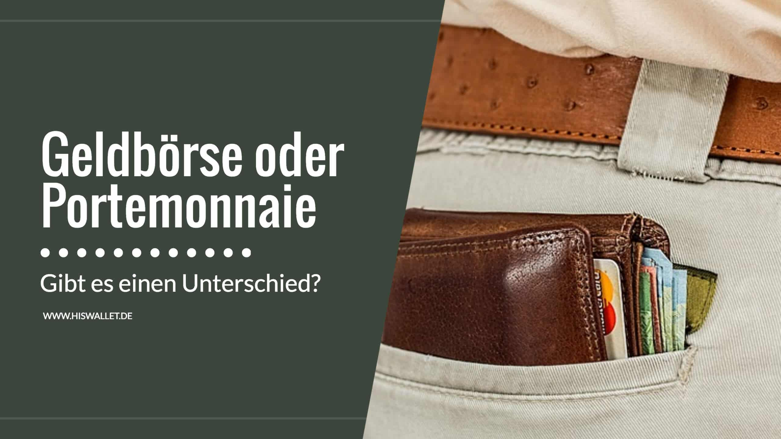 Offizieller Lieferant stabile Qualität geeignet für Männer/Frauen Geldbörse oder Portemonnaie? Wo ist der Unterschied? - His ...