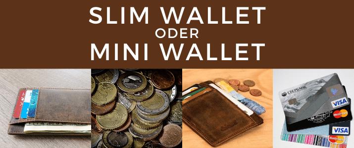 Slim Wallet oder Miniwallet