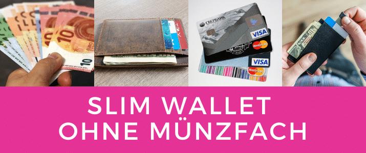Slim Wallet ohne Münzfach